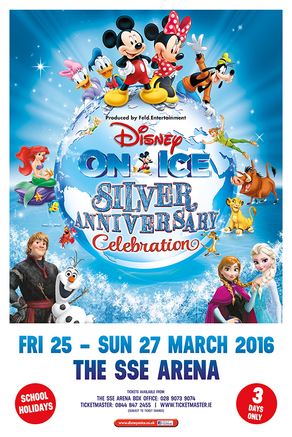 Disney on ice silver anniversary celebration SA Belfast 6 Sheet